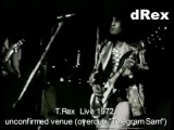 Marc Bolan - 8mm - unknown venue 1972 - [overdub Telegram Sam]